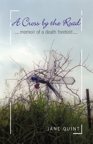 A Cross by the Road: Memoir of a Death Foretold 9781440194504