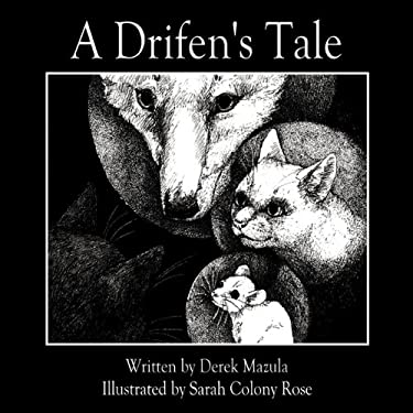 A Drifen's Tale 9781449027827