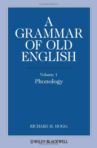 A Grammar of Old English, Volume 1: Phonology 9781444339338