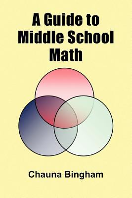 A Guide to Middle School Math 9781441533906