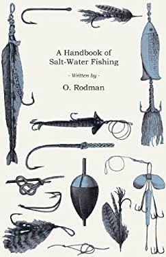 A Handbook of Salt-Water Fishing 9781445518992