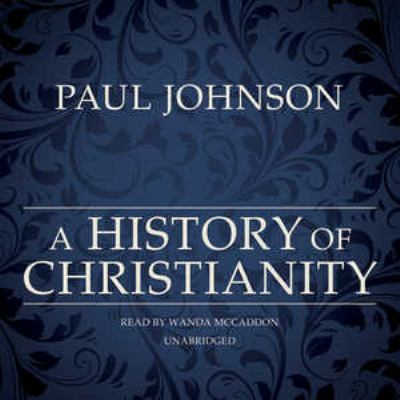 A History of Christianity 9781441746719