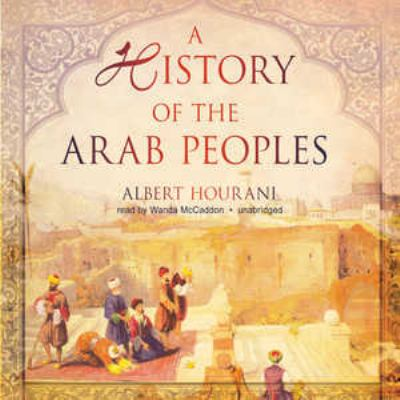 A History of the Arab Peoples 9781441787934