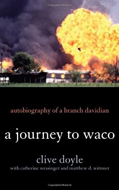 A Journey to Waco: Autobiography of a Branch Davidian 9781442208858