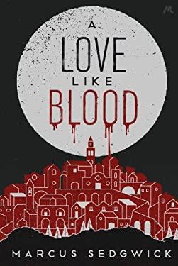 A Love Like Blood 9781444751932