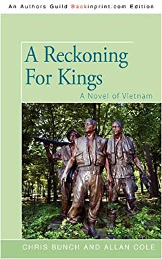 A Reckoning for Kings: A Novel of Vietnam 9781440109904