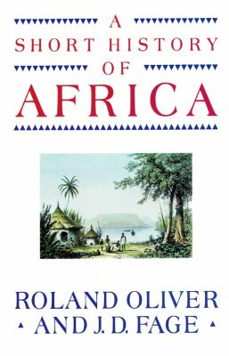 A Short History of Africa 9781441703132