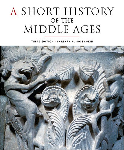 A Short History of the Middle Ages, Third Edition 9781442601048