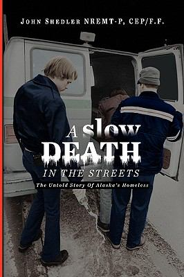 A Slow Death in the Streets 9781441589897