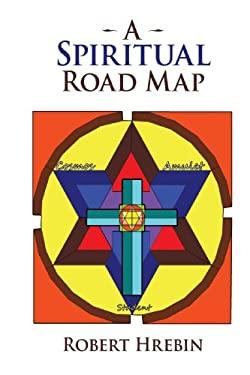 A Spiritual Road Map 9781440180811