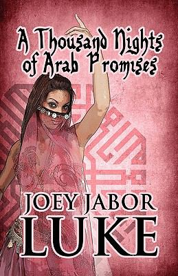 A Thousand Nights of Arab Promises 9781448948673