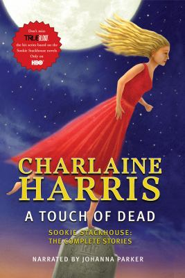 A Touch of Dead (Sookie Stackhouse: The Complete Stories) 9781449805401