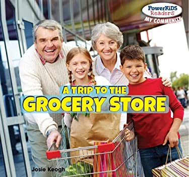 A Trip to the Grocery Store 9781448874033