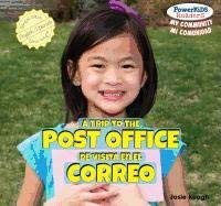A Trip to the Post Office / de Visita En El Correo 9781448878284