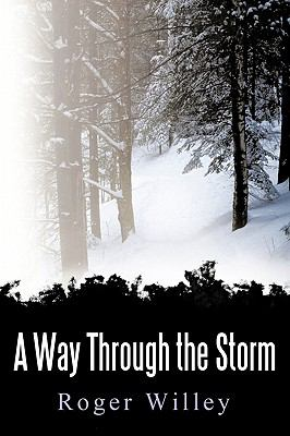 A Way Through the Storm - Willey, Roger