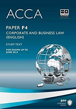 ACCA - F4 Corporate and Business Law (English): Study Text 9781445396453