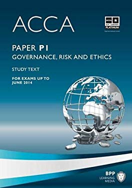 ACCA - P1 Governance, Risk and Ethics: Study Text 9781445396538