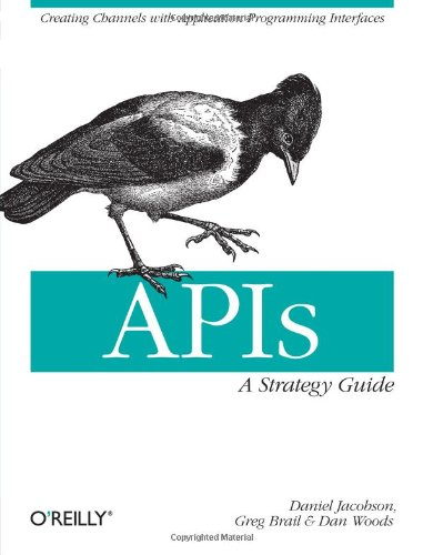APIs: A Strategy Guide 9781449308926