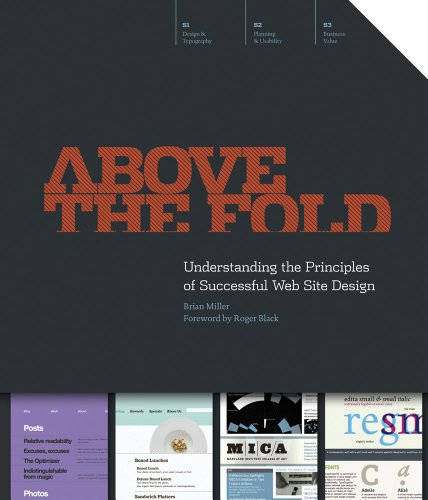 Above the Fold: Understanding the Principles of Successful Web Site Design 9781440308420