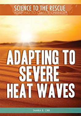 Adapting to Severe Heat Waves 9781448868490