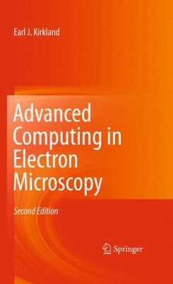 Advanced Computing in Electron Microscopy 9781441965325