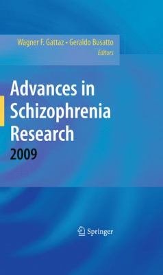 Advances in Schizophrenia Research 2009 9781441909121