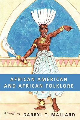 African American and African Folklore 9781449023539