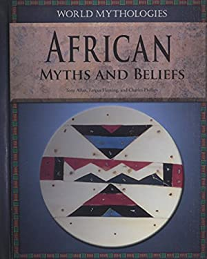 African Myths and Beliefs 9781448859894