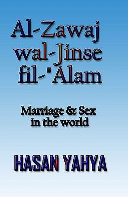 Al-Zawaj Wal-Jinse Fil-'Alam 9781448699667