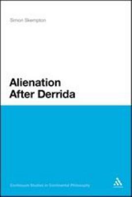 Alienation After Derrida 9781441104748