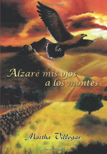 Alzare MIS Ojos a Los Montes 9781449057435