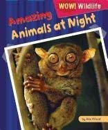 Amazing Animals at Night 9781448881659