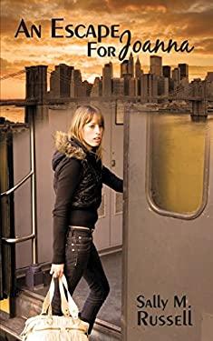 An Escape for Joanna 9781449030063