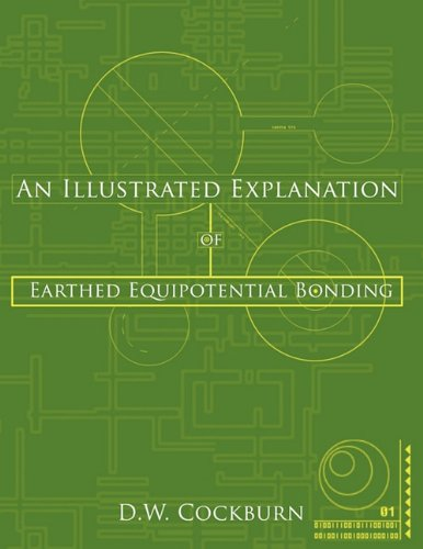 An Illustrated Explanation of Earthed Equipotential Bonding 9781449041618