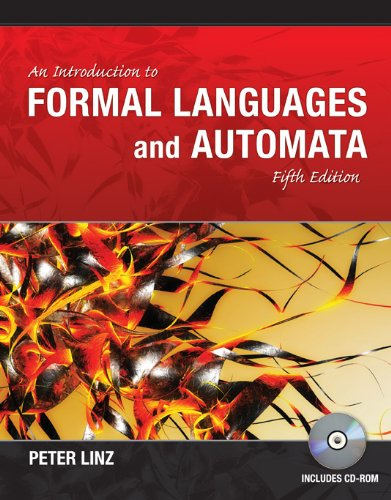 An Introduction to Formal Languages and Automata [With CDROM] 9781449615529
