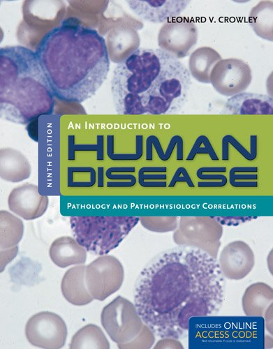 An Introduction to Human Disease: Pathology and Pathophysiology Correlations 9781449665593
