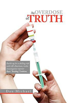 An Overdose of Truth 9781441524287