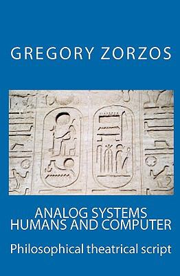 Analog Systems Humans and Computer 9781441434302