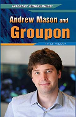 Andrew Mason and Groupon 9781448869169