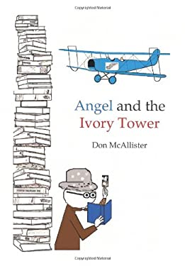 Angel and the Ivory Tower 9781449052201