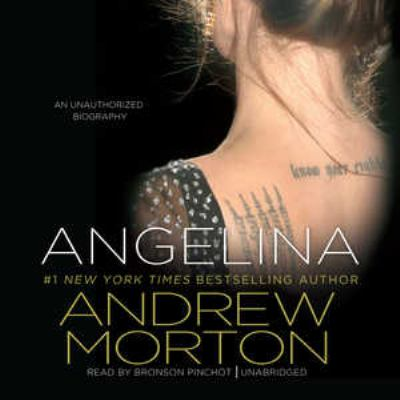 Angelina: An Unauthorized Biography 9781441755155