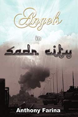 Angels in Sadr City: The Final Battle for Baghdad, Iraq 9781440187773