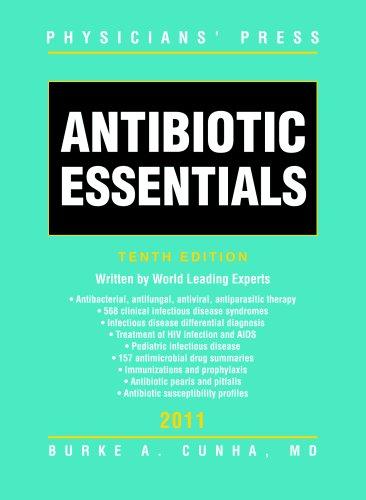 Antibiotic Essentials 2011