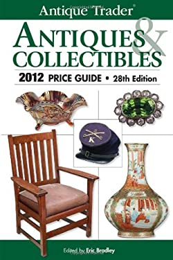 Antique Trader Antiques & Collectibles Price Guide 9781440216954
