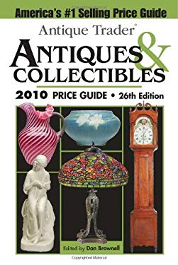 Antique Trader Antiques & Collectibles Price Guide 9781440203619