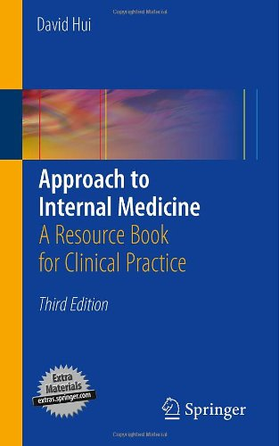 Approach to Internal Medicine: A Resource Book for Clinical Practice 9781441965042