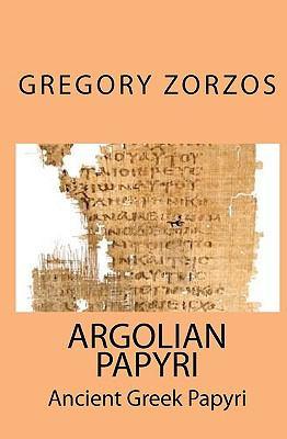 Argolian Papyri 9781441420312