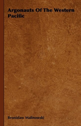Argonauts of the Western Pacific 9781443727907
