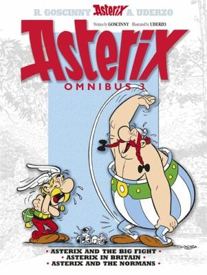 Asterix Omnibus 3: Includes Asterix and the Big Fight #7, Asterix in Britain #8, and Asterix and the Normans #9 9781444004755