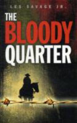 BLOODY QUARTER